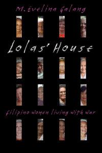 Lolas' House - M. Evelina Galang Author