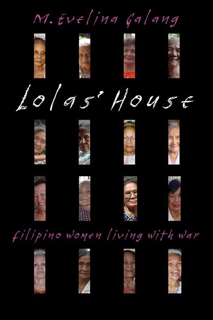 Lola's House - M. Evelina Galang Author